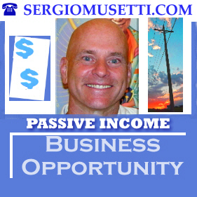 Sergio Musetti passive income business opportunity